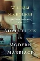Nicholson, William - Adventures in Modern Marriage - 9781784298531 - V9781784298531