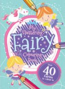 - My Fairy Colouring Book (Awesome Colouring) - 9781784409210 - KRA0000341