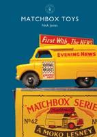 Jones, Nick - Matchbox Toys (Shire Library) - 9781784420383 - V9781784420383