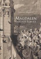 Brockliss, Lawrence - Magdalen College School, Oxford: A History - 9781784421519 - V9781784421519