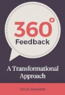 AINSWORTH ELVA - 360 DEGREE FEEDBACK - 9781784520700 - V9781784520700