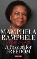 Ramphele, Mamphela - A Passion for Freedom - 9781784530426 - V9781784530426