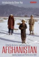 Centlivres-Demont, Micheline (Ed) - Afghanistan: Identity, Society and Politics since 1980 (Library of Modern Middle East Studies) - 9781784530815 - V9781784530815
