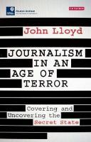 Lloyd, John - Journalism in an Age of Terror - 9781784537081 - V9781784537081
