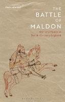 Atherton, Mark - The Battle of Maldon. War and Peace in Tenth-Century England.  - 9781784537913 - V9781784537913