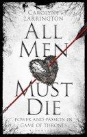 Larrington, Carolyne - All Men Must Die - 9781784539320 - V9781784539320