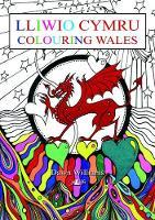 Williams, Dawn - Llyfr Lliwio - Lluniau Cymreig (Welsh Edition) - 9781784613556 - V9781784613556