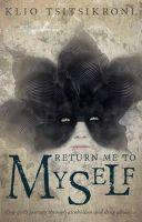 Tsitsikroni, Klio - Return Me to Myself - 9781784622312 - V9781784622312