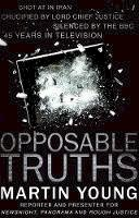 Young, Martin - Opposable Truths - 9781784623890 - V9781784623890