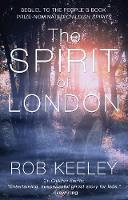 Keeley, Rob - The Spirit of London - 9781784624057 - V9781784624057