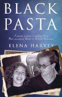 Harvey, Elena - Black Pasta - 9781784624415 - V9781784624415