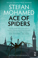 Mohamed, Stefan - Ace of Spiders - 9781784630676 - V9781784630676