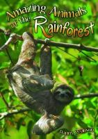 Pearson, Danny - Amazing Animals of the Rainforest - 9781784640026 - V9781784640026