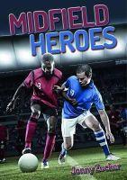 Zucker, Jonny - Midfield Heroes - 9781784640149 - V9781784640149