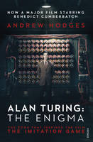 Hodges, Andrew - Alan Turing: The Enigma: The Book That Inspired the Film The Imitation Game - 9781784700089 - V9781784700089