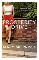 Morrissy, Mary - Prosperity Drive - 9781784700577 - KTG0020204