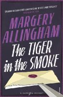 Allingham, Margery - The Tiger in the Smoke - 9781784701598 - V9781784701598