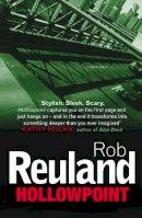 Reuland, Robert - Hollowpoint - 9781784706067 - V9781784706067