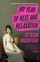 Moshfegh, Ottessa - My Year of Rest and Relaxation - 9781784707422 - 9781784707422