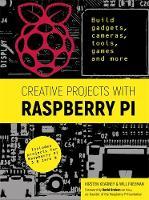 Kearney, Kirsten, Freeman, Will - Creative Projects with Raspberry Pi - 9781784723057 - KSS0005605