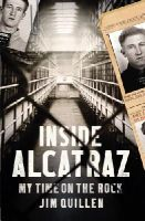 Quillen, Jim - Inside Alcatraz - 9781784750664 - V9781784750664