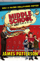 James Patterson - Middle School: The Worst Years of My Life (Film Tie-In) - 9781784755393 - V9781784755393