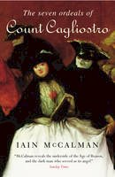 McCalman, Iain - The Seven Ordeals of Count Cagliostro - 9781784756406 - V9781784756406