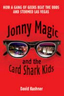 David Kushner (author) - Jonny Magic and the Card Shark Kids - 9781784756680 - V9781784756680