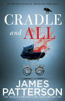 Patterson, James - Cradle and All - 9781784757199 - V9781784757199