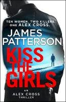 Patterson, James - Kiss the Girls - 9781784757472 - V9781784757472