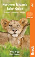 Bruggs, Philip, McIntyre, Chris - Northern Tanzania Safari Guide: Including Serengeti, Kilimanjaro, Zanzibar (Bradt Safari Travel Guide) - 9781784770372 - V9781784770372