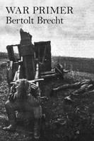 Brecht, Bertolt - War Primer - 9781784782085 - V9781784782085