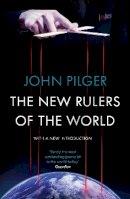 Pilger, John - The New Rulers of the World - 9781784782115 - V9781784782115