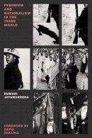 Jayawardena, Kumari - Feminism and Nationalism in the Third World (Feminist Classics) - 9781784784294 - V9781784784294