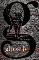 Niffenegger, Audrey - Ghostly: A Collection of Ghost Stories - 9781784870065 - V9781784870065