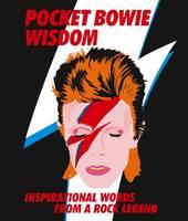 Hardie Grant Books - Pocket Bowie: Inspirational Words from a Rock Legend - 9781784880729 - V9781784880729