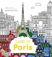 The City Works - Lost in Paris: A Colouring Journey Through the French Capital - 9781784880798 - V9781784880798