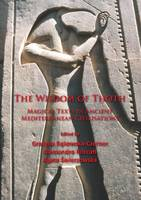 - The Wisdom of Thoth: Magical Texts in Ancient Mediterranean Civilisations - 9781784912475 - V9781784912475