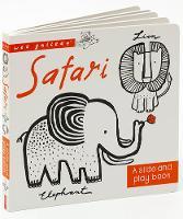 Pinto, Surya; Sajnani, Surya - Wee Gallery Board Books: Safari - 9781784934323 - V9781784934323