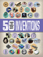 Gifford, Clive - 50 Things You should Know About: Inventions (50 Things You Should Know Abt) - 9781784935610 - V9781784935610