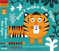 - Little faces: Don't wake the tiger - 9781784936242 - V9781784936242