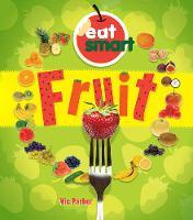 Parker, Vic - Fruit (Eat Smart) - 9781784937201 - V9781784937201