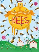 Andrea Quigley - What on Earth?: Bees - 9781784937898 - V9781784937898
