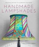 Price-Cabrera, Natalia - Handmade Lampshades - 9781784940690 - V9781784940690