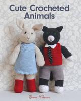 Varnam, Emma - Cute Crocheted Animals: 10 Well-Dressed Friends to Make - 9781784942014 - V9781784942014