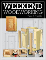 GMC Editors - Weekend Woodworking - 9781784942434 - V9781784942434