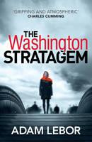 LeBor, Adam - The Washington Stratagem - 9781784970277 - KAK0012942