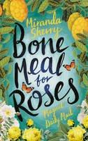 Sherry, Miranda - Bone Meal for Roses - 9781784973018 - V9781784973018