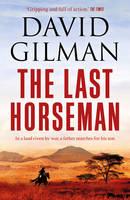 Gilman, David - The Last Horseman - 9781784974565 - V9781784974565