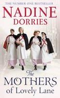 Dorries, Nadine - The Mothers of Lovely Lane - 9781784975104 - V9781784975104